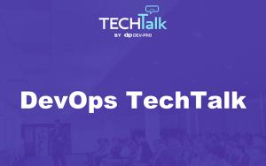 800_500 DevOpsTechTalk by Dev-Pro